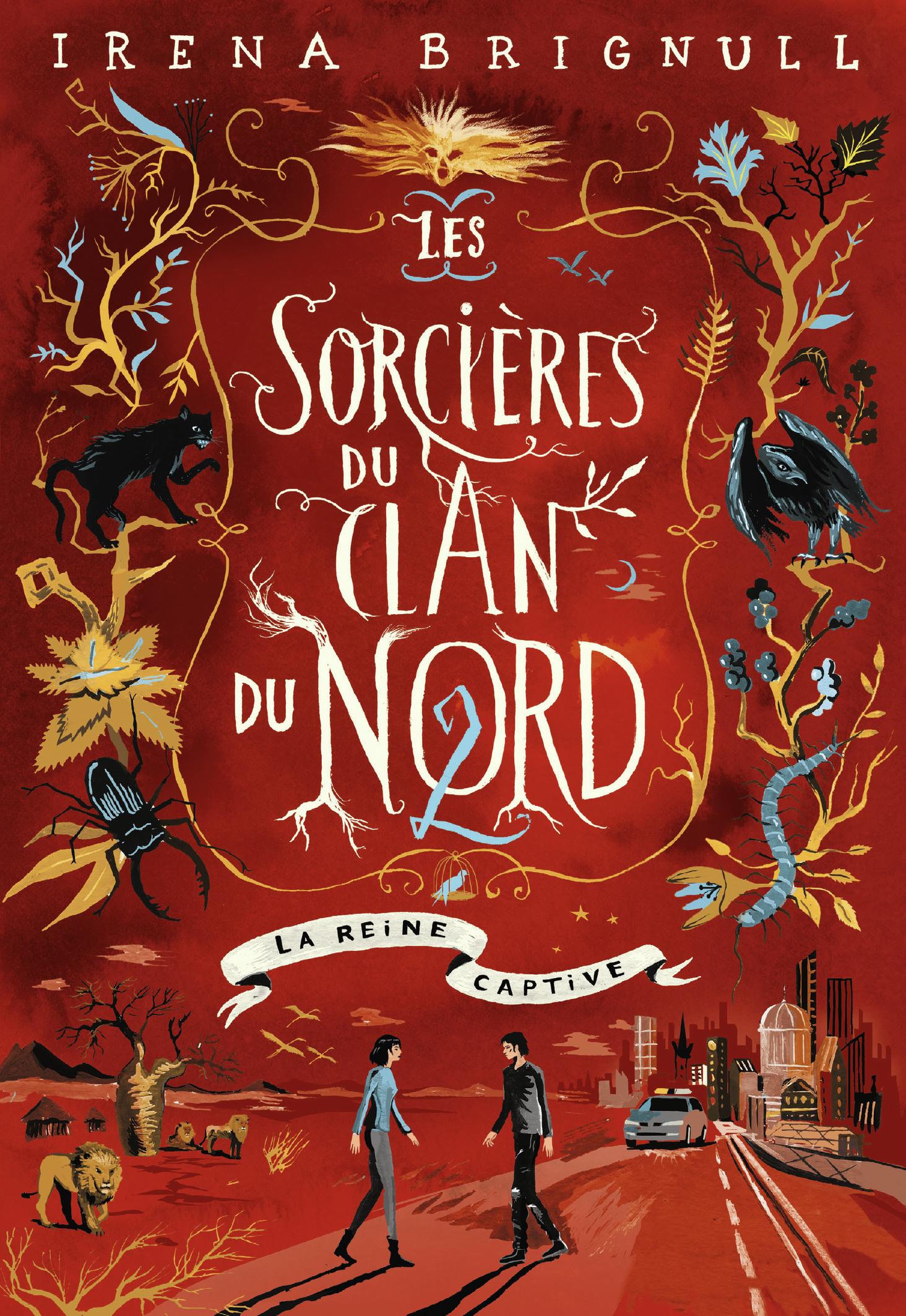 Les sorcières du Clan du Nord (Tome 2) - La reine captive | Brignull, Irena