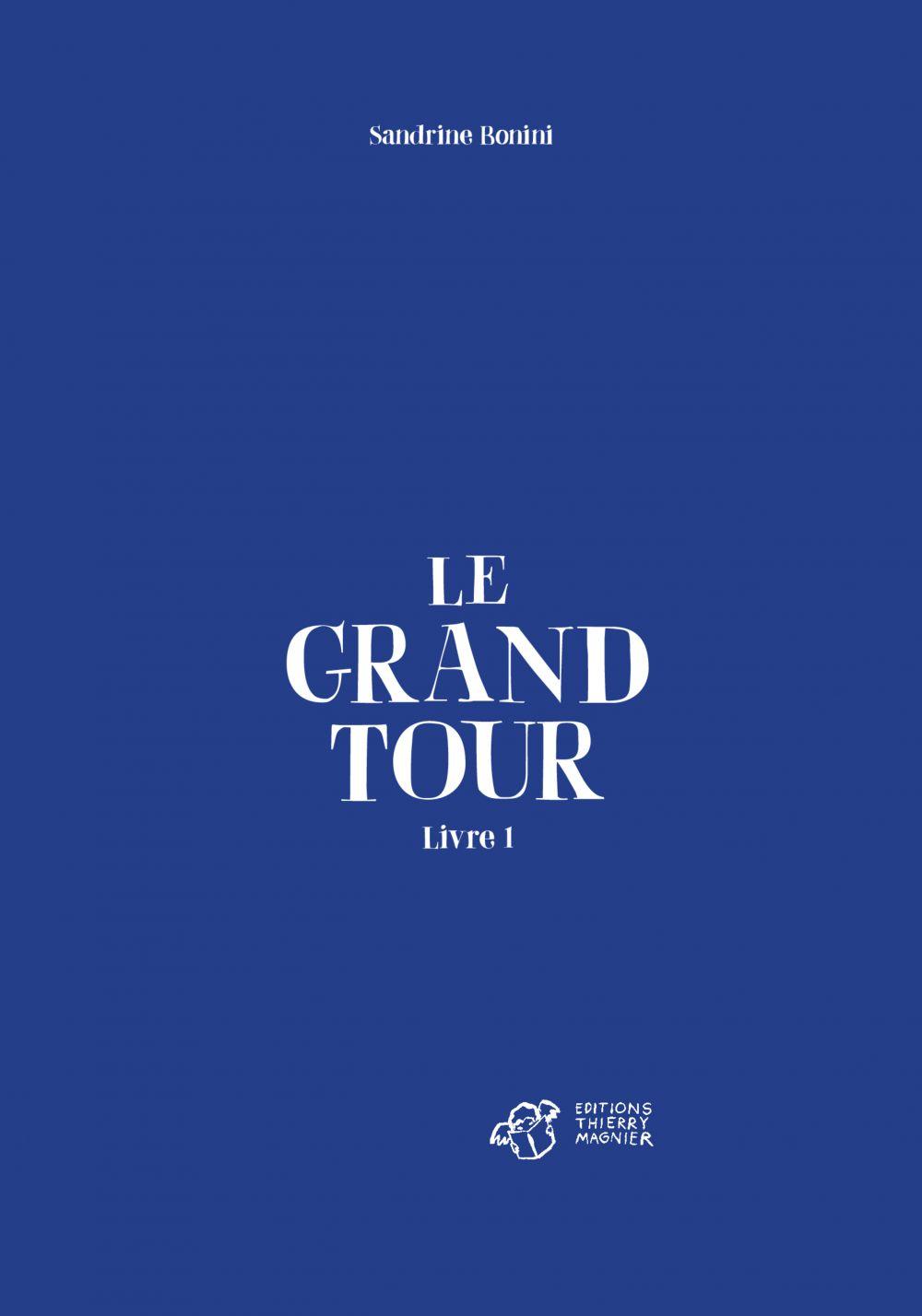 Le Grand Tour Tome 1 |