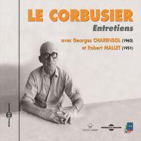 Le Corbusier. Entretiens 1951-1962 | Charensol, Georges. Auteur