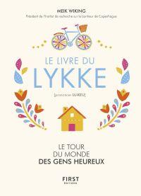 Le livre du Lykke. Le tour du monde des gens heureux | WIKING, Meik