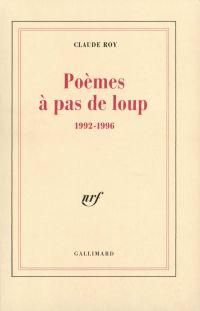 Poèmes à pas de loup. 1992-...
