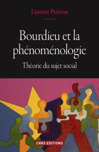 Bourdieu et la phénoménologie. Théorie du sujet social