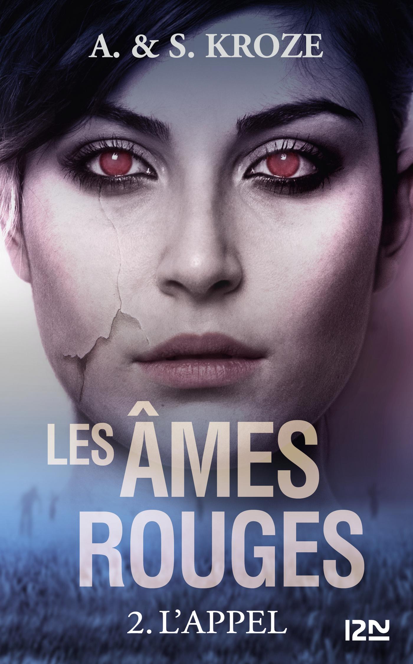 Les âmes rouges - tome 02 | KROZE, Alicia