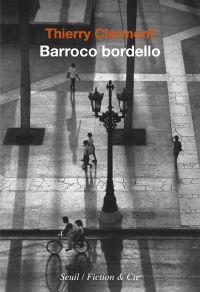 Barroco bordello | Clermont, Thierry (1966-....). Auteur
