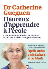 Heureux d'apprendre à l'école | Gueguen, Catherine. Auteur