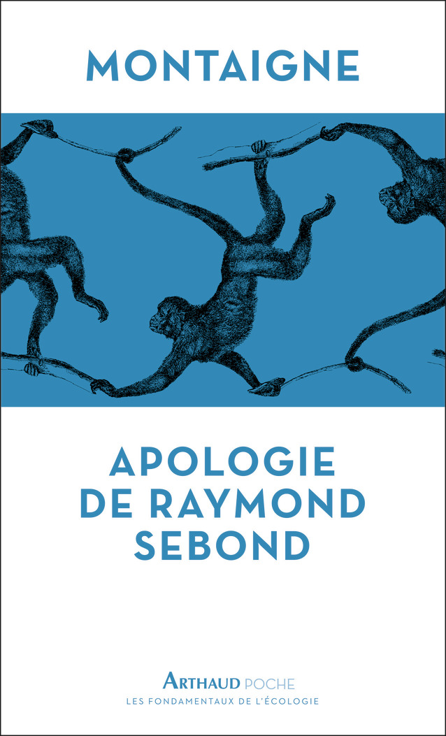 Apologie de Raymond Sebon