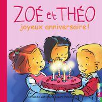 Zoé et Théo - Joyeux anniversaire ! (T8)