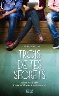 Trois de tes secrets : seriez-vous prêt à faire confiance à un inconnu ?