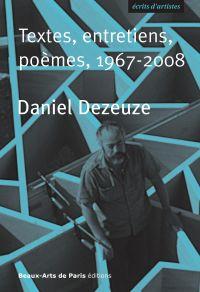 Daniel Dezeuze, Textes, ent...