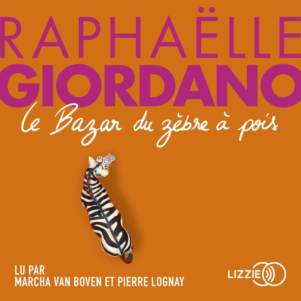 Le Bazar du zèbre à pois   GIORDANO, Raphaëlle. Auteur