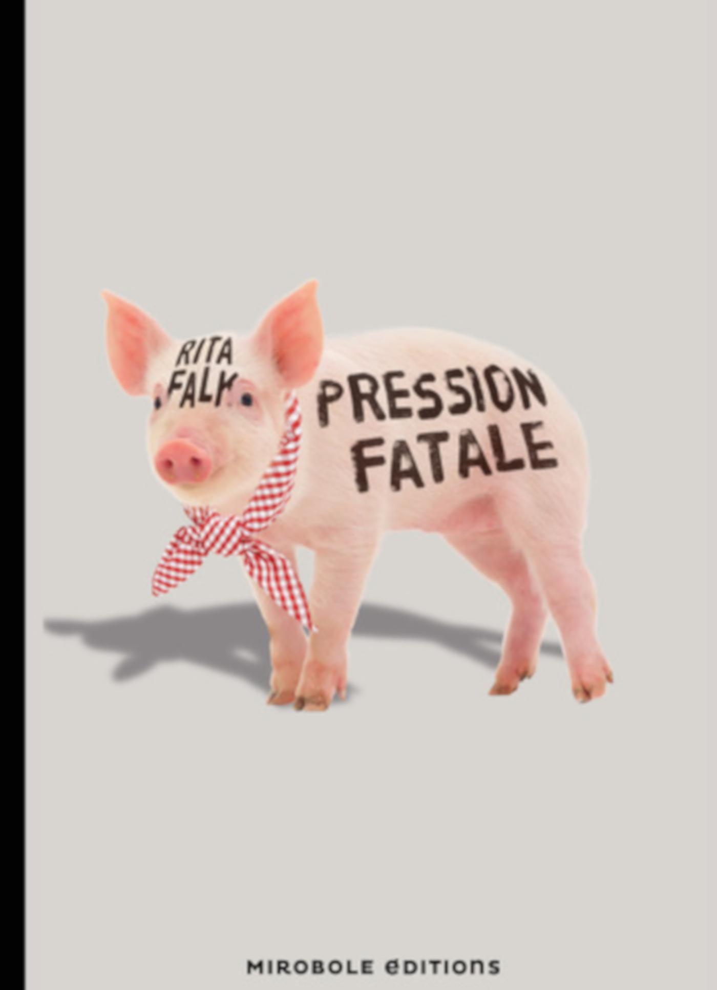 Pression fatale | FALK, Rita