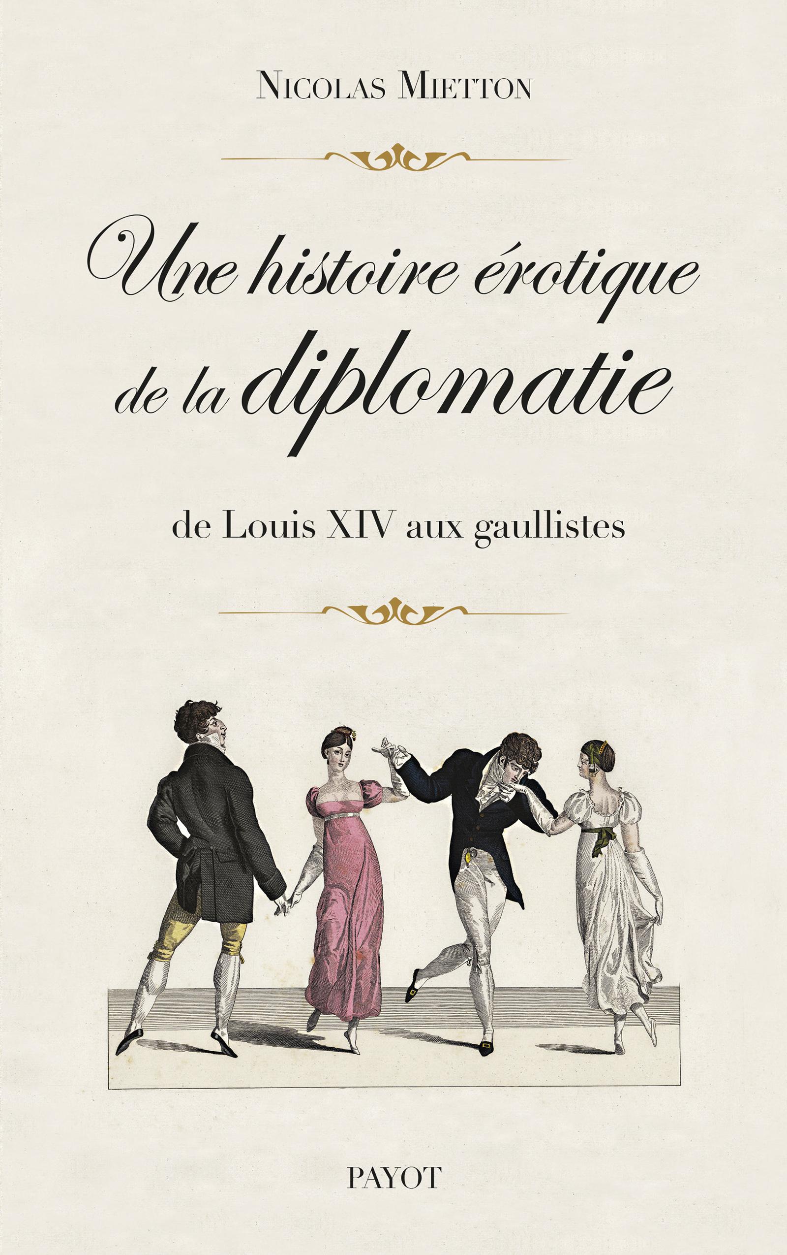 Une histoire érotique de la diplomatie
