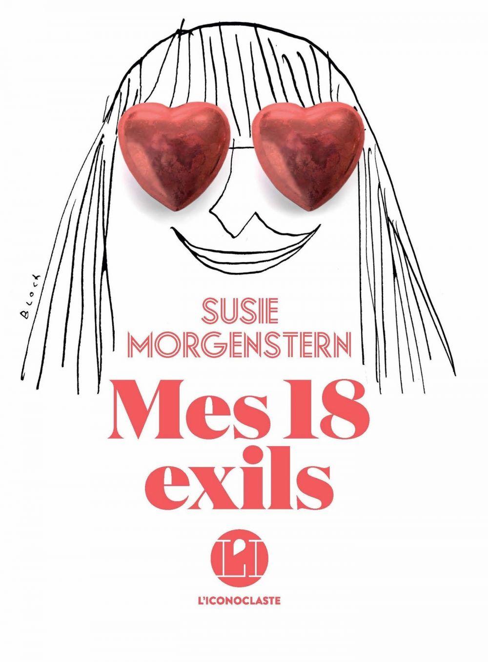 Mes 18 exils   Morgenstern, Susie. Auteur