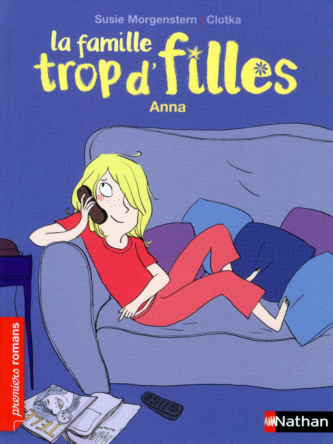 La famille trop d'filles, Anna - Roman Vie quotidienne - De 7 à 11 ans