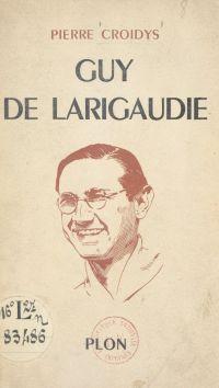 Guy de Larigaudie