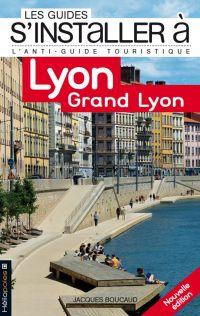S'installer à Lyon Saône-Rh...