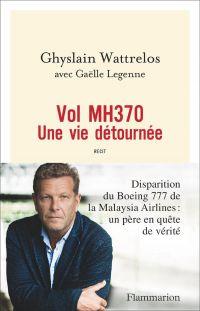 Image de couverture (Vol MH370 : une vie détournée)