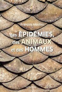 Image de couverture (Des épidémies, des animaux et des hommes)