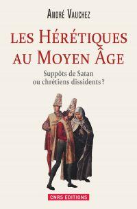 Hérétiques au Moyen Age. Su...