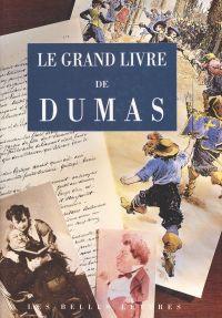 Le Grand Livre de Dumas