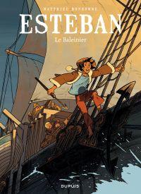 Esteban - tome 1 - Le baleinier