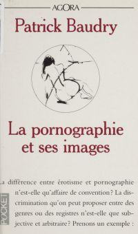 La pornographie et ses images