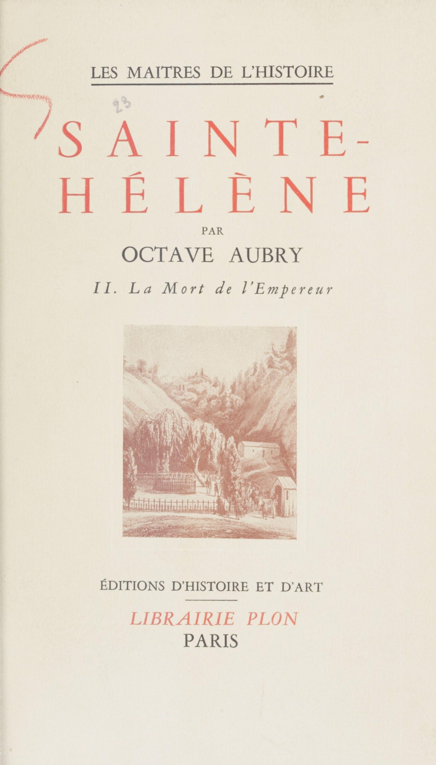Sainte-Hélène (2), LA MORT DE L'EMPEREUR