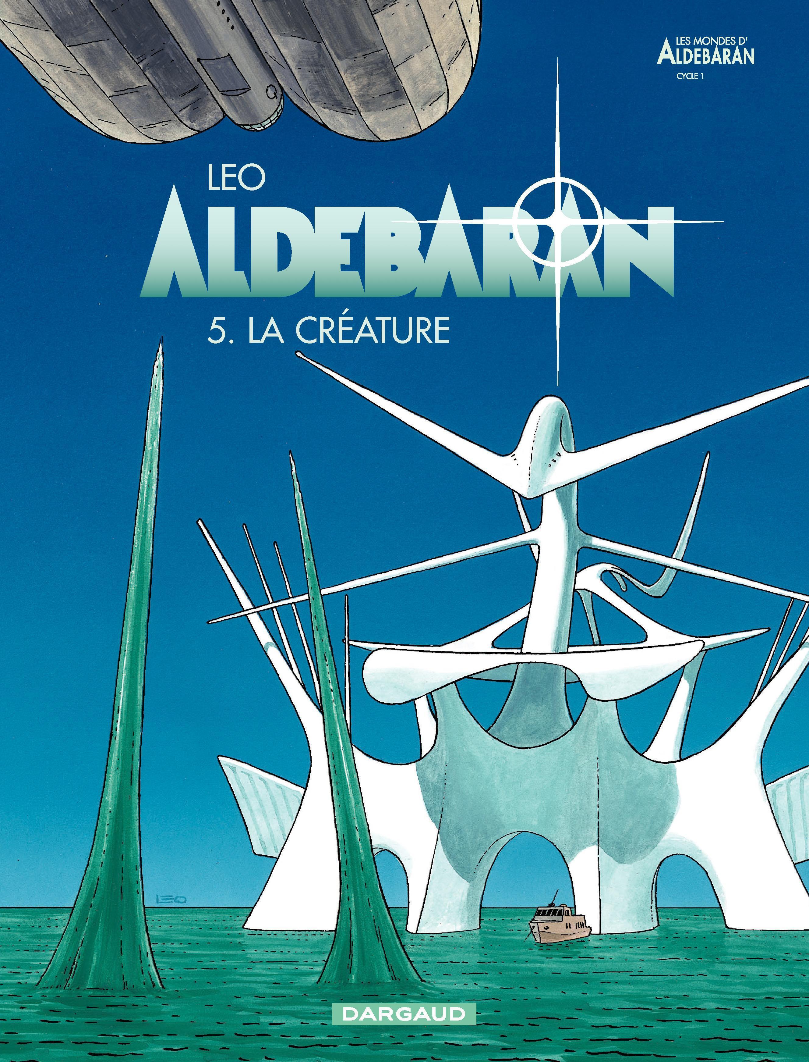 Aldebaran - tome 5 - La créature
