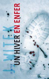 Un hiver en enfer | Witek, Jo. Auteur