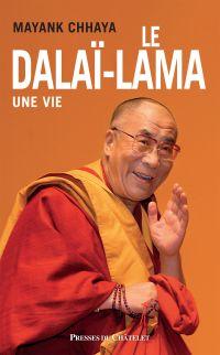 Le dalaï-lama - Une vie