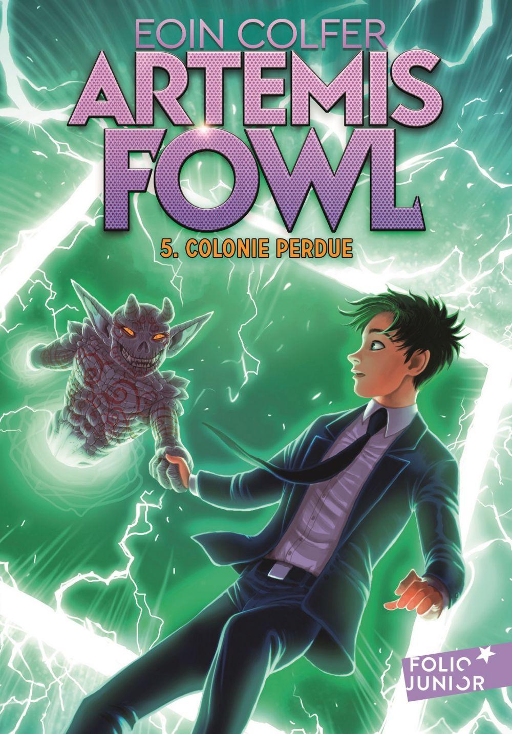 Artemis Fowl (Tome 5) - Colonie perdue |