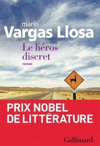 Le héros discret | Vargas Llosa, Mario. Auteur