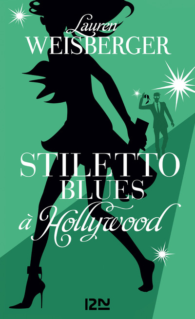 Stiletto Blues à Hollywood | WEISBERGER, Lauren