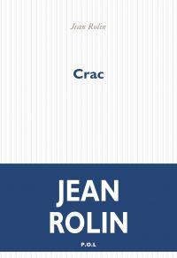 Crac | Rolin, Jean. Auteur