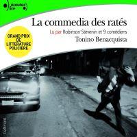 La commedia des ratés | Benacquista, Tonino. Auteur