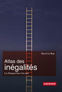 Atlas des inégalités. Les Français face à la crise