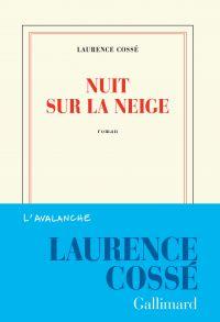 Nuit sur la neige | Cossé, Laurence. Auteur