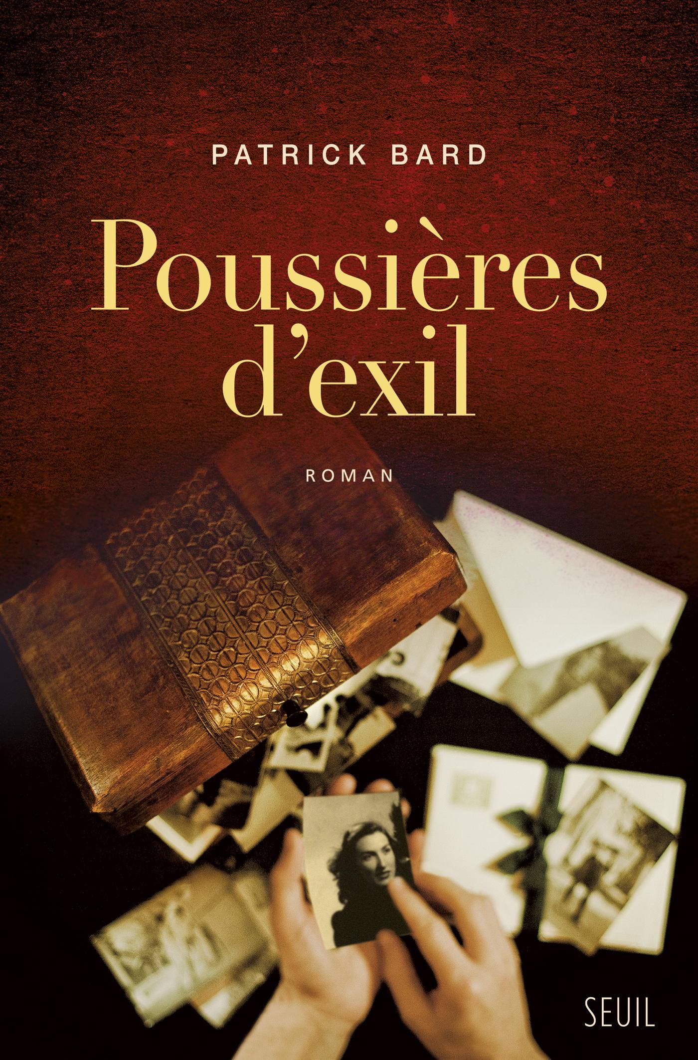 Poussières d'exil | Bard, Patrick