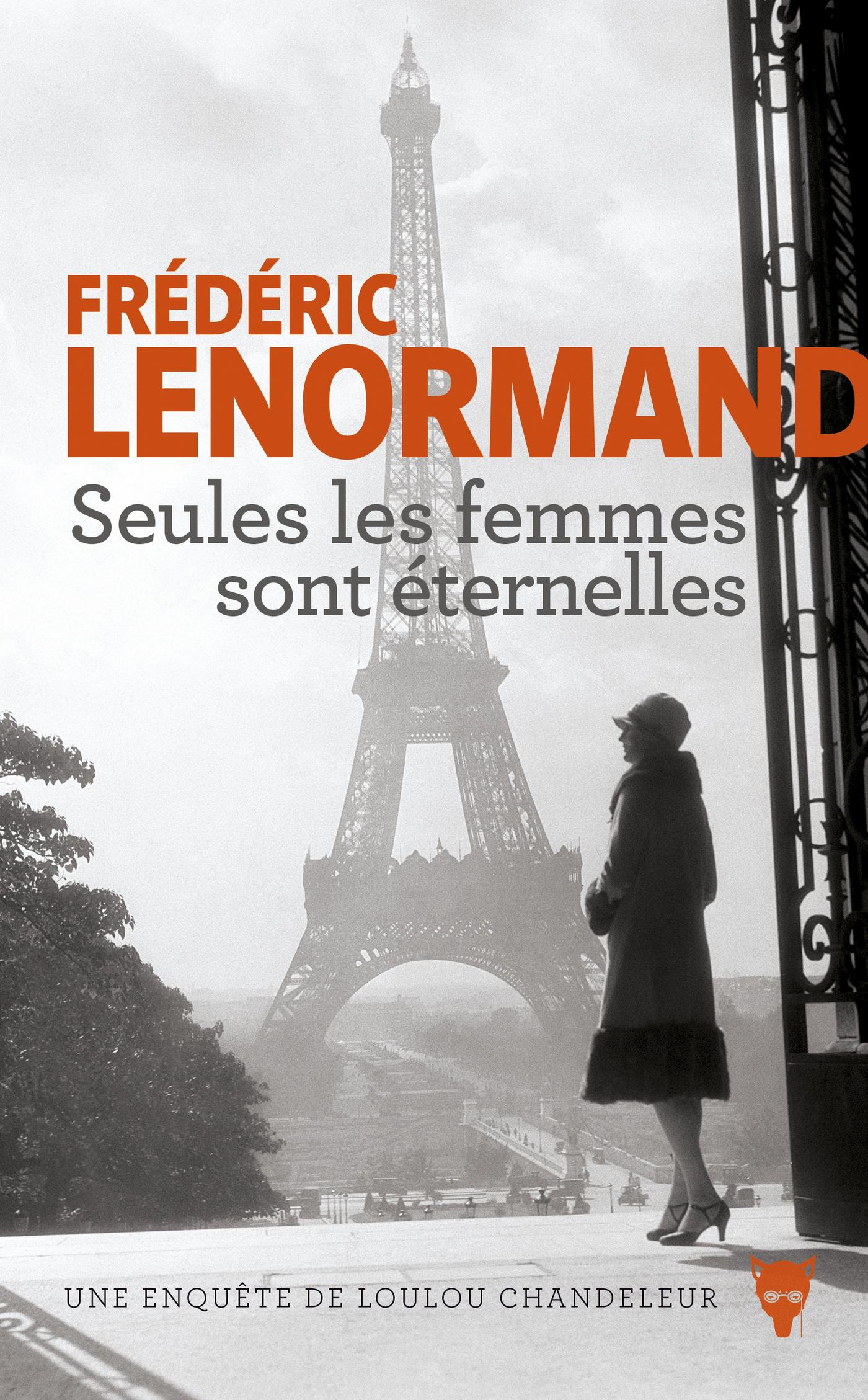 Seules les femmes sont éternelles   Lenormand, Frederic