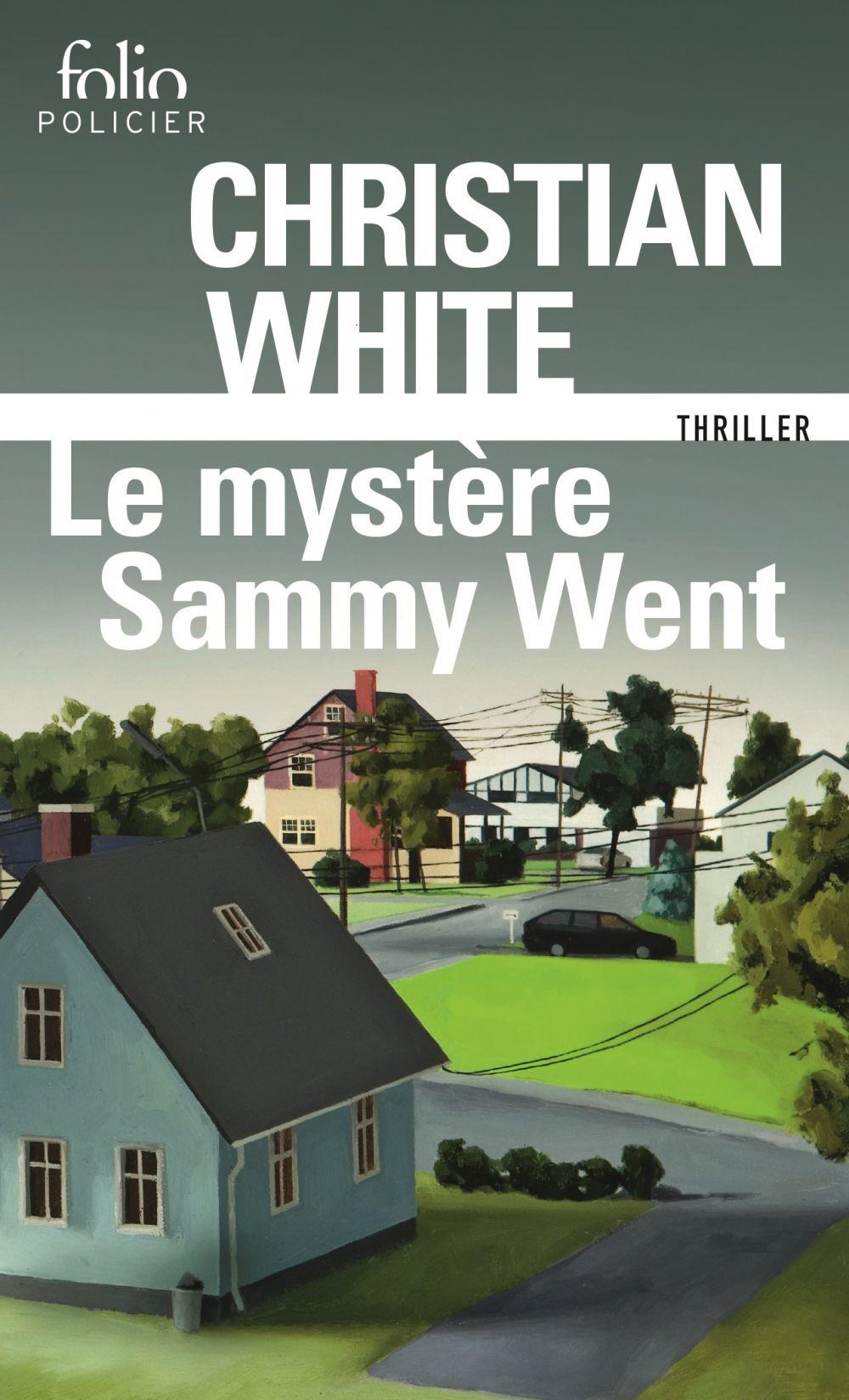 Le mystère Sammy Went | White, Christian. Auteur