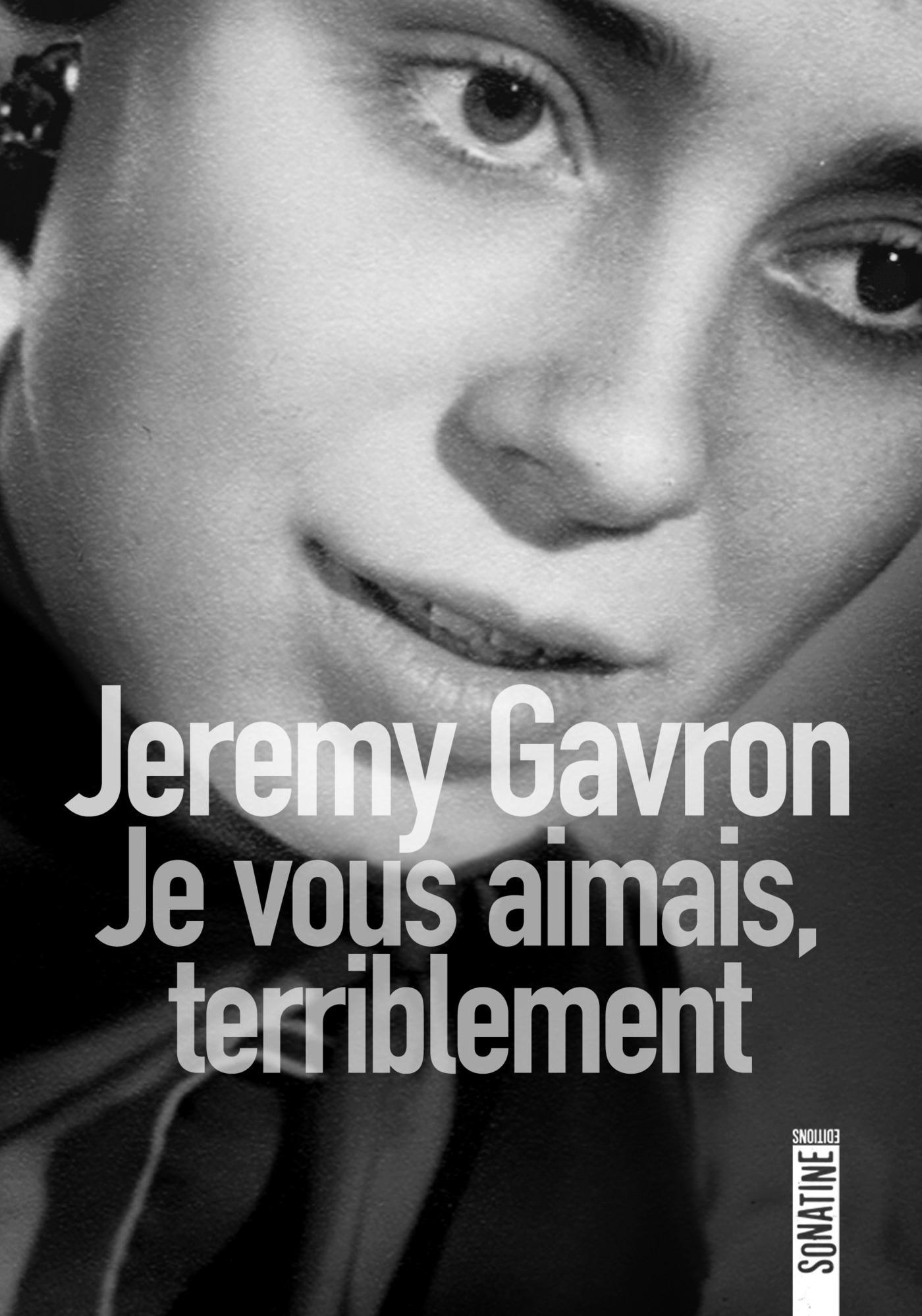 Je vous aimais, terriblement | GAVRON, Jeremy