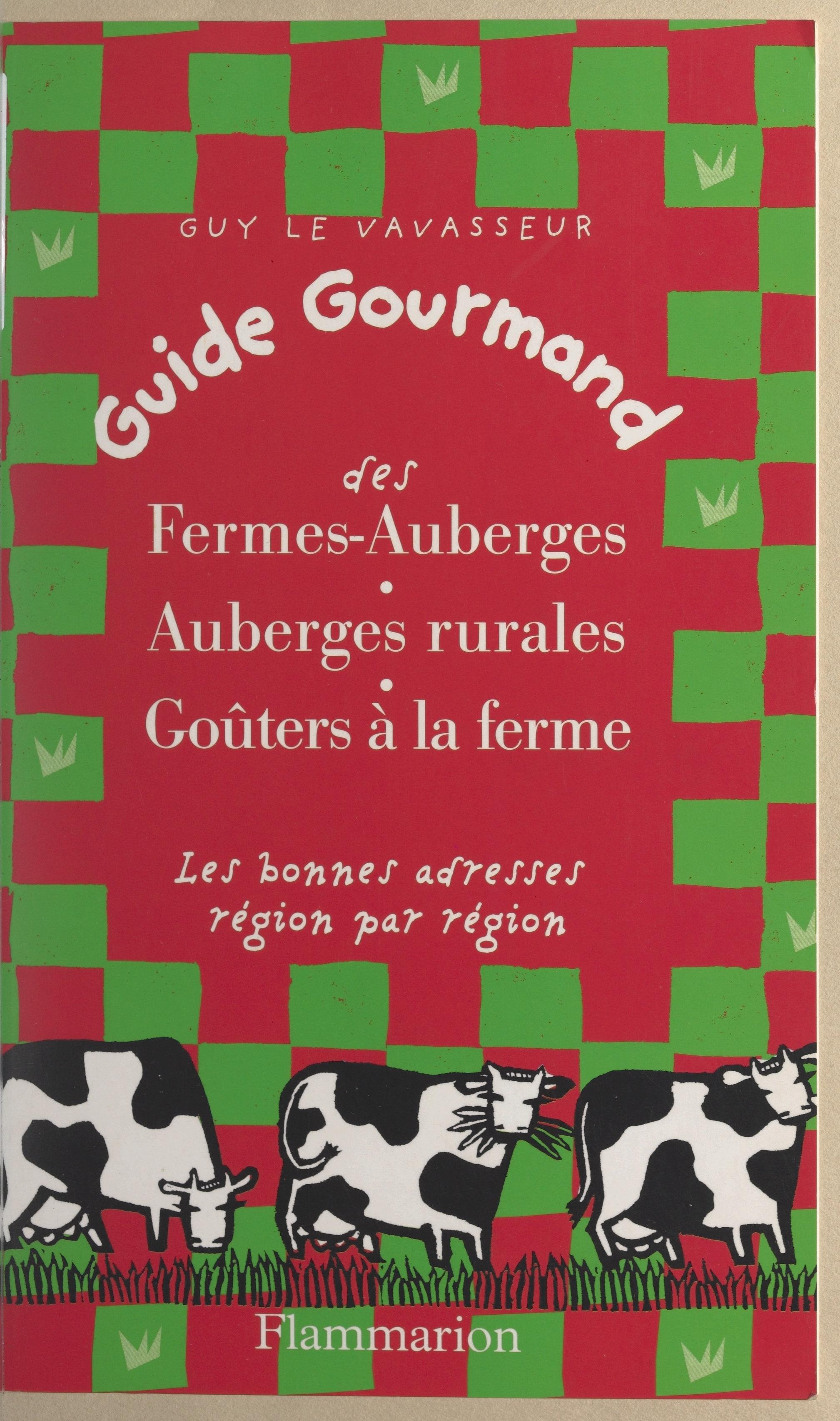 Guide gourmand des fermes-a...