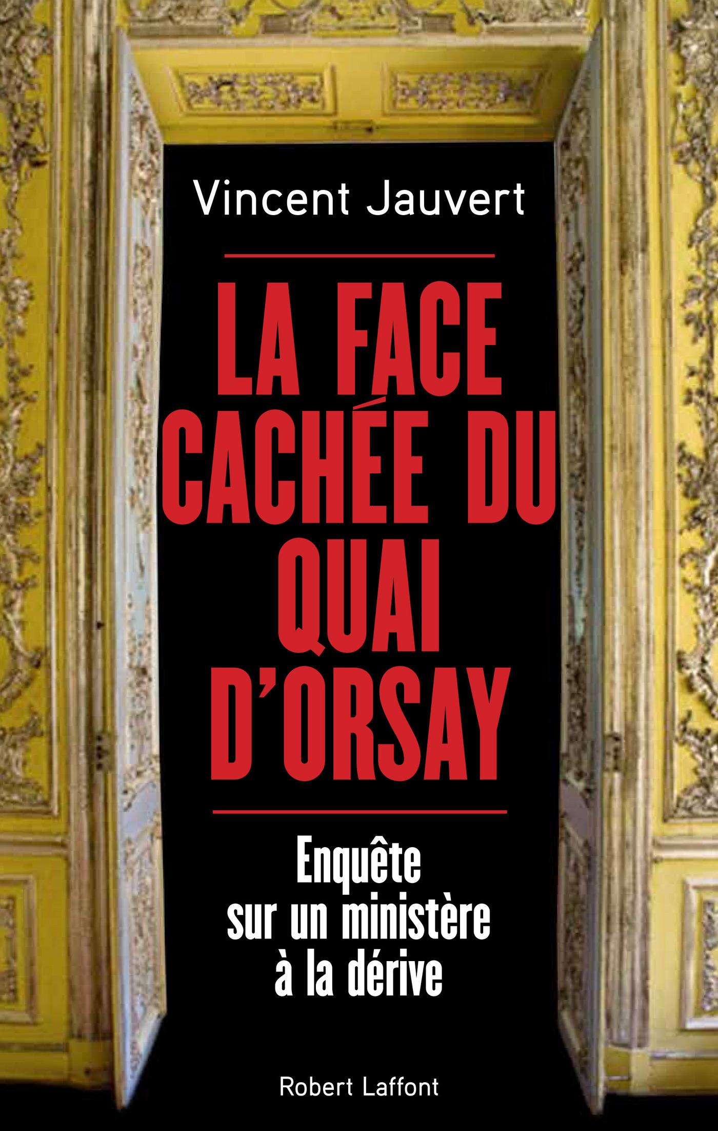 La Face cachée du Quai d'Orsay