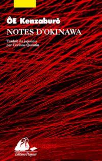 Notes d'Okinawa | Ôe, Kenzaburô (1935-....). Auteur