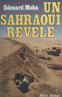 Un Sahraoui révèle