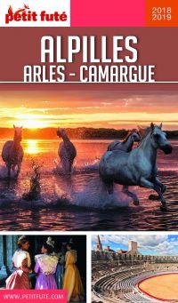 ALPILLES - CAMARGUE - ARLES 2018/2019 Petit Futé | Auzias, Dominique. Auteur