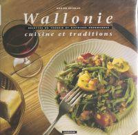 Wallonie : cuisine et tradi...