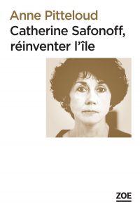 Catherine Safonoff, réinven...