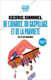 De l'avarice, du gaspillage et de la pauvreté | Simmel, Georg (1858-1918). Auteur