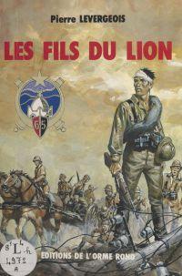 Les fils du lion : journal ...